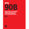 NFPA 90B: Standard for the Installation of Warm Air Heating and Air-Conditioning Systems 2018 Edition