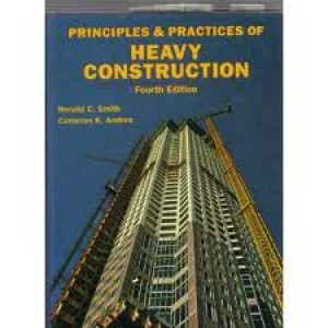 Principles and Practices of Heavy Construction, 1993