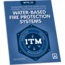 NFPA 25: Standard for the Inspection, Testing, and Maintenance of Water-Based Fire Protection Systems 2014
