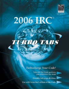 International Residential Code for One and Two Family Dwellings Turbo Tabs 2006