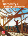 Carpentry and Building Construction, 2016 Student Edition
