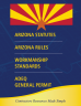 Arizona Statutes, Arizona Rules, Workmanship Standards and ADEQ Construction General Permit