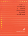 NFPA 17: Standard for Dry Chemical Extinguishing System 2013