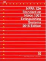 NFPA 12A: Standard on Halon 1301 Fire Extinguishing Systems 2015